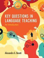 KEY QUESTIONS IN LANGUAGE TEACHING NUOVO BENATI ALESSANDRO G. (AMERICAN UNIVERSI