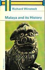 Malaya and Its History - Richard O Winstedt