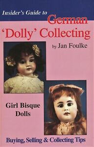 Antique German Girl Bisque Dolls - Makers Marks Bodies / Scarce Book