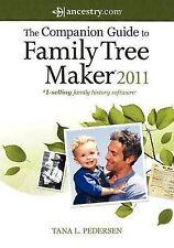 The Companion Guide to Family Tree Maker 2011 by Tana Pedersen (Paperback / softback, 2011)