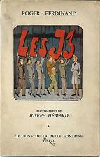 "EO JOSEPH HÉMARD + ROGER-FERDINAND + SUPERBE DÉDICACE  : LES "" J3 """