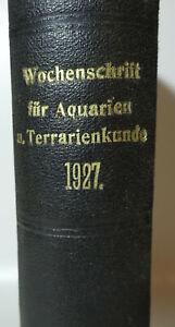 Wochenschrift für Aquarien-und Terrarienkunde Max Günter 1927 ! (B6