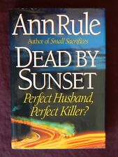 Anne Rule *SIGNED* Death by Sunset 1st Edition, 1st Print, Hardcover, 1995