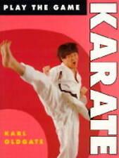 Karate (Play the Game), Oldgate, Karl   Paperback Book   Good   9780713724103