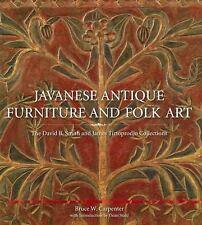 Javanese Antique Furniture and Folk Art by David B. Smith and Bruce Carpenter.