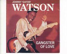 CD JOHNNY GUITAR WATSONgangster of loveCANADA EX  (B6091)
