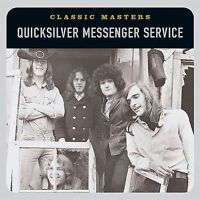 QUICKSILVER MESSENGER SERVICE Classic Masters CD BRAND NEW Remastered