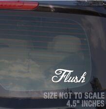"JDM Flush Dope Fresh Drift Race Low AWD Hot Rod Off Road Decal Sticker 4.5"" BBD"