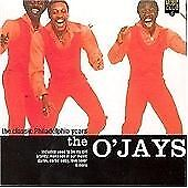 O`Jays - Classic Philadelphia Years CD NEW