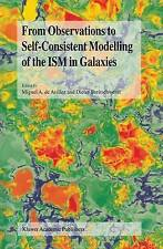 From Observations to Self-Consistent Modelling of the ISM in Galaxies (NATO Scie