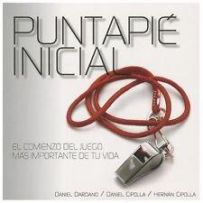 Puntapié inicial: El comienzo del juego más importante de tu vida. (Spanish...