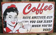 Coffee Sleep When Dead TIN SIGN metal vtg drink another cup wall decor diner OHW