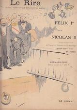 C1 LE RIRE # 150 1897 FELIX Ier chez NICOLAS II  Voyage en RUSSIE HERMANN PAUL