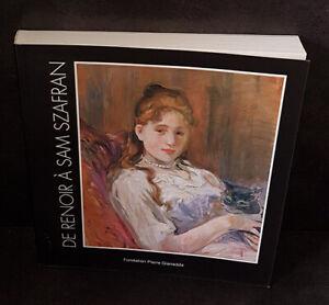 De Renoir a Sam Szafran - Parcours d'un Collectionneur
