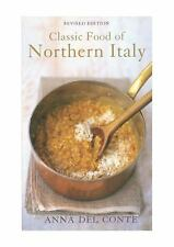 Classic Food of Northern Italy by Anna Del Conté (2018, Hardcover)