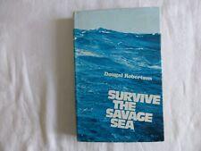 DOUGAL ROBERTSON SURVIVE THE SAVAGE SEA BOOK CLUB 1ST EDITION THUS H/B + D/C