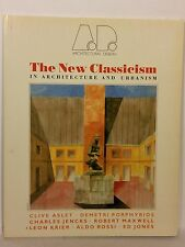 The New Classicism in Architecture and Urbanism (Architectural Design Profile)