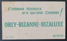 Buvard L'HOMME HEUREUX N'A QU'UNE CHEMISE ORLY-BIZANNE-BIZALUXE blotter 2