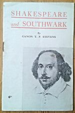 (William) Shakespeare and Southwark by Canon T. P. Stevens booklet