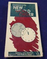 NIP 1991 Countdown to the NEW WORLD ORDER VHS Larry Abraham & Wallis W. Wood
