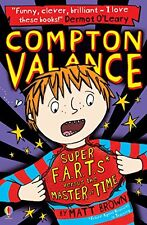 Compton Valance Super F.A.R.T.s versus the Master of Time,Matt Brown,Lizzie Fin