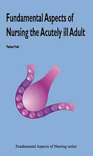 Fundamental Aspects of Nursing the Acutely Ill by Pauleen Pratt | Paperback Book