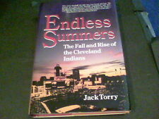 Endless Summer the fall and rise of the Cleveland Indians by Jack Torry s16