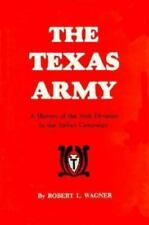 The Texas Army: A History of the 36th Division in the Italian Campaign