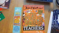 The World's Worst Teachers SIGNED First Edition, David Walliams & Bookmark