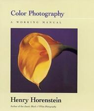 Color Photography: A Working Manual Horenstein, Henry, Hart, Russell, Briggs, T