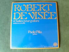 Robert de Visée, 4 suites pour guitare Paolo Pilia LP gatefold Cassiopée 369 186