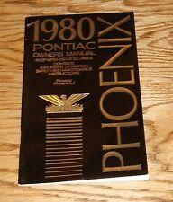 Original 1980 Pontiac Phoenix & Phoenix LJ Owners Operators Manual 80