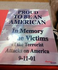 """23"""" L X 17 1/2""""W Proud to be an American Sign - In memory of the victims of 9/11"""