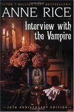 Interview with the Vampire (Vampire Chronicles) by Anne Rice