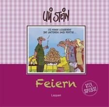 Feiern - Viel Spaß! von Uli Stein (2012, Gebundene Ausgabe) | Buch