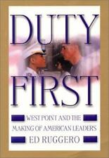 Duty First: West Point and the Making of American Leaders by Ed Ruggero