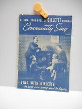 Vintage - OFFICIAL SONG BOOK OF GILLETTE ORIGINAL -  Booklet - Volume 1 - 1936