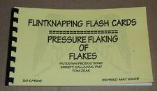 2009 Piltdown FLINTKNAPPING FLASH CARDS Book ERRETT CALLAHAN Pressure Flaking
