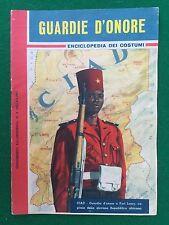 GUARDIE D'ONORE Enciclopedia dei costumi , Suppl. Intrepido n.6/1962