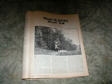 1971 HONDA SL-350 K1 Motosport Enduro Cycle Road Test Article   6 pages