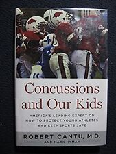 Concussions and Our Kids: America's Leading Expert on How to Protect Young Ath..