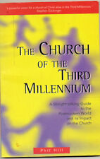 The Church of the Third Millennium : A Straight-Talking Guide to the Postmodern