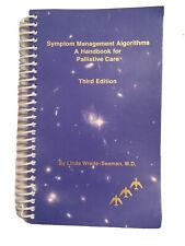 Symptom Management Algorithms A Handbook for Palliative Care