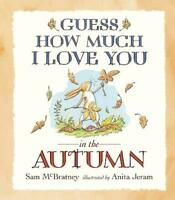 Guess How Much I Love You in the Autumn, McBratney, Sam, New, Book