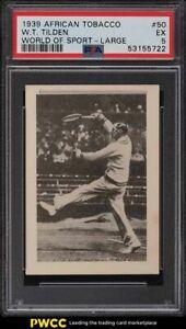 1939 African World Of Sport Tennis William T. Tilden LARGE #50 PSA 5 EX