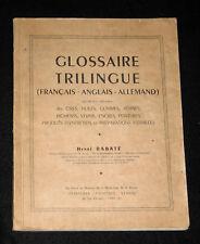 GLOSSAIRE TRILINGUE INDUSTRIE CIRE FRANCAIS ANGLAIS ALLEMAND -  H. RABATE 1949
