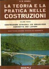 MU13 La teoria e la pratica delle costruzioni Vol. III Ormea Hoepli 1977