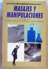 MASAJES Y MANIPULACIONES - CÓMO ALIVIAR DOLORES MUSCULARES - VER INDICE