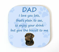 Labrador (Chocolate) 'I Love You Dad' Coaster Fun Poem Novelty Gift FROM THE DOG