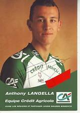 CYCLISME carte cycliste ANTHONY LANGELLA équipe CREDIT AGRICOLE 1999 signée